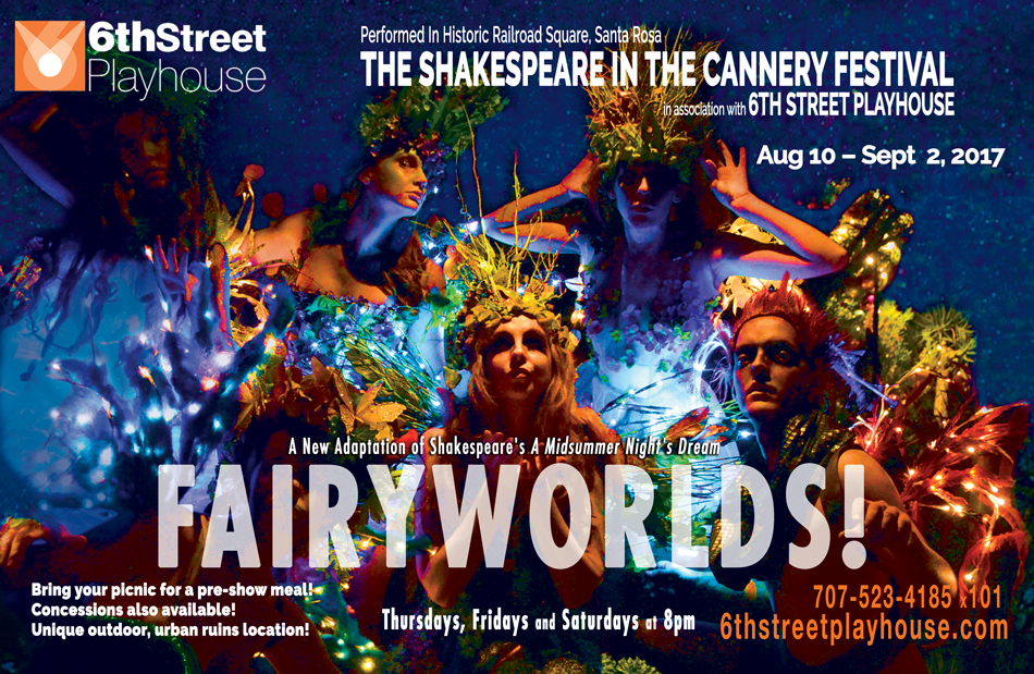 FairyWorlds! - Shakespeare in the Cannery Festival