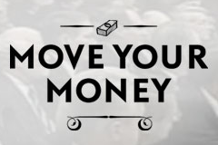 VIDEO: Move Your Money